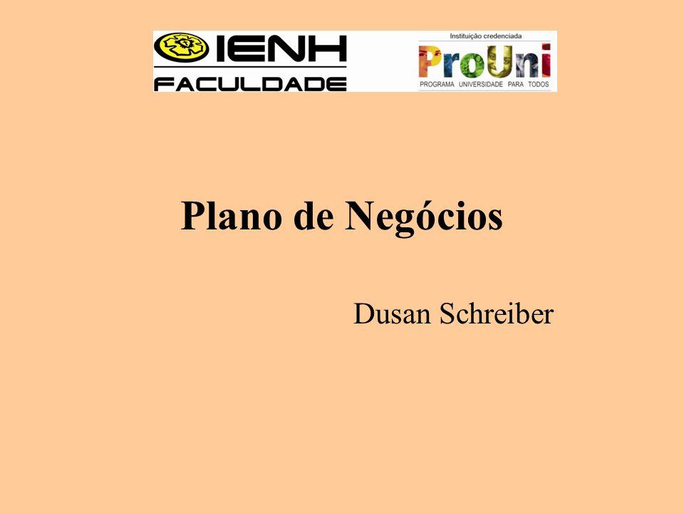 Plano de Negócios Dusan Schreiber