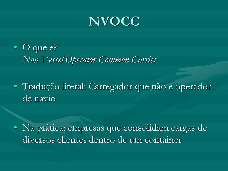 NVOCC O que é Non Vessel Operator Common Carrier