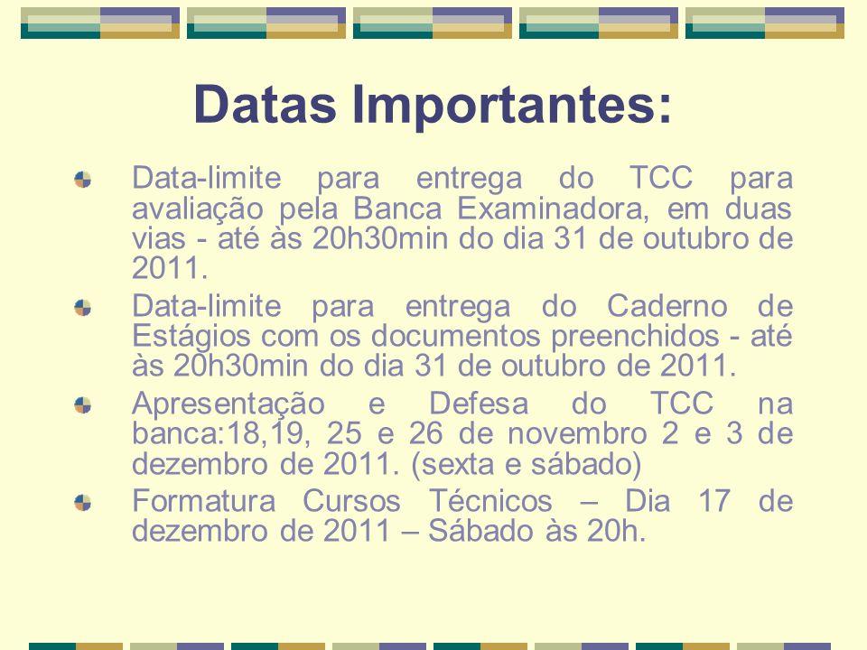 Datas Importantes: