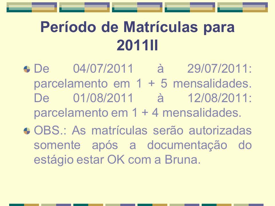 Período de Matrículas para 2011II