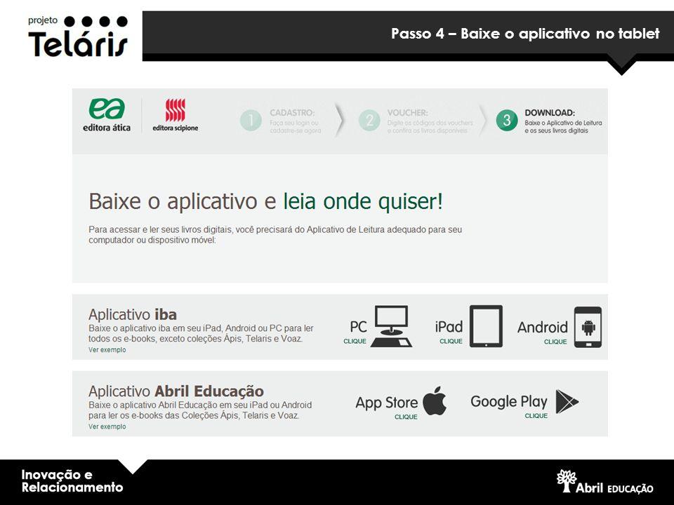 Passo 4 – Baixe o aplicativo no tablet