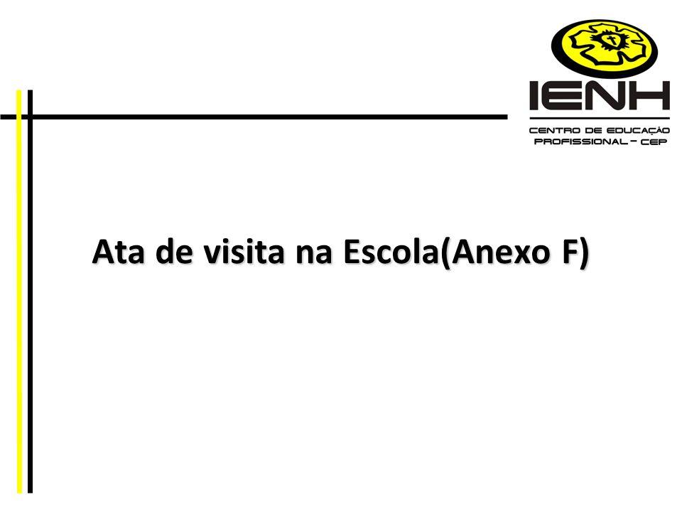 Ata de visita na Escola(Anexo F)