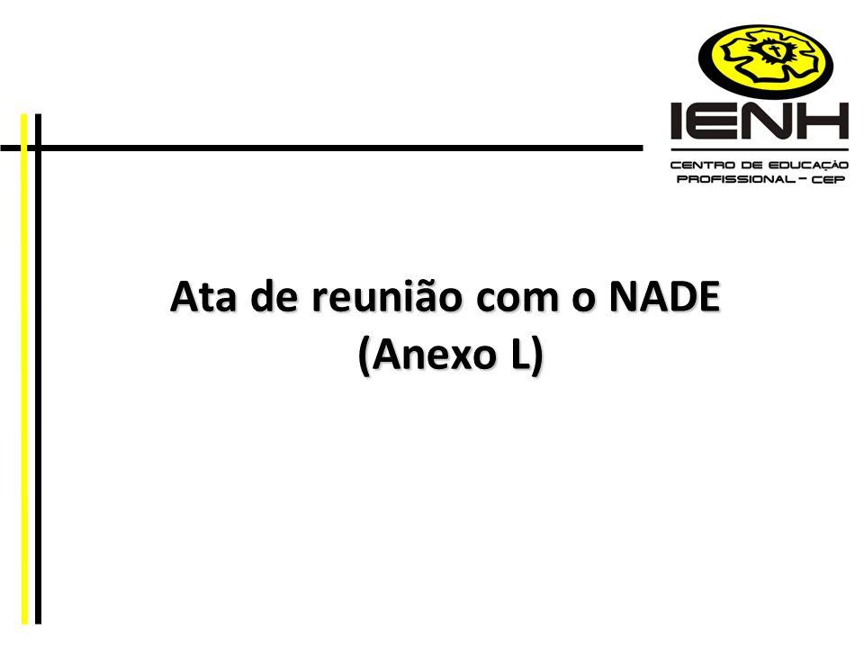 Ata de reunião com o NADE (Anexo L)