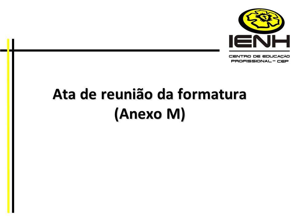 Ata de reunião da formatura (Anexo M)