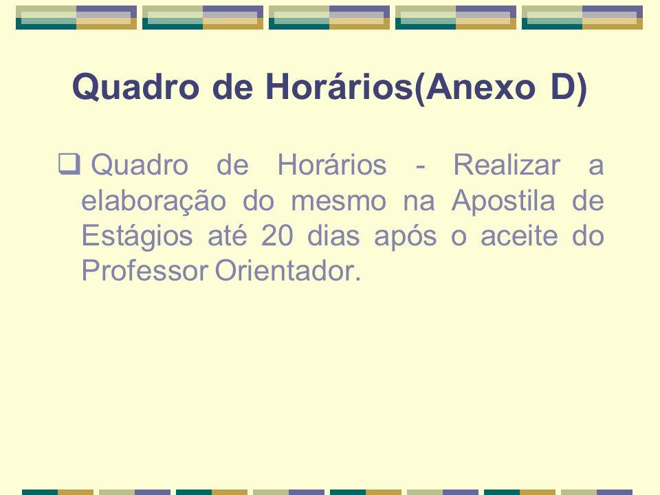 Quadro de Horários(Anexo D)