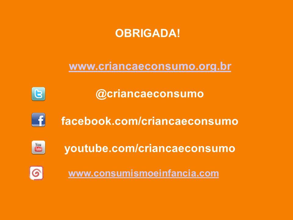 facebook.com/criancaeconsumo youtube.com/criancaeconsumo