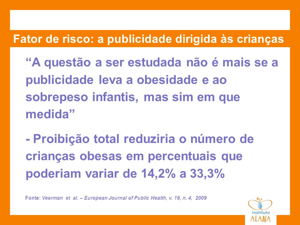 Fator de risco: a publicidade dirigida às crianças