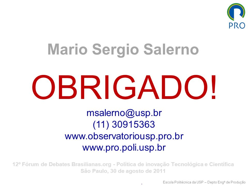 OBRIGADO! Mario Sergio Salerno