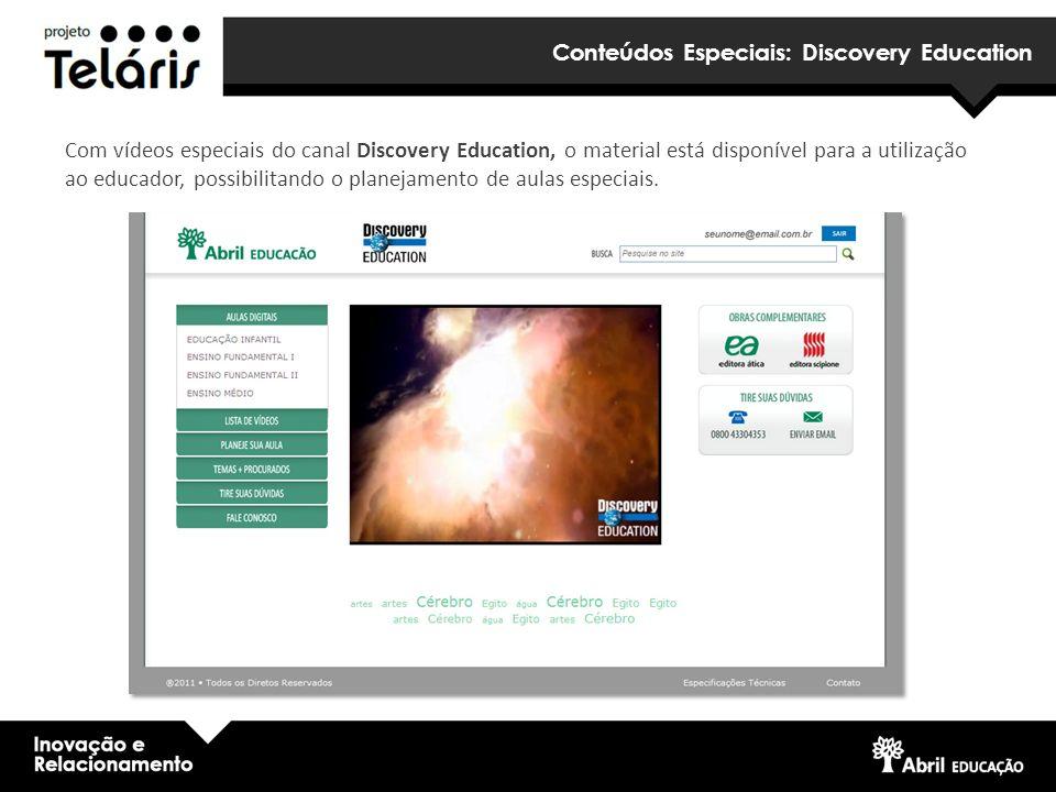Conteúdos Especiais: Discovery Education