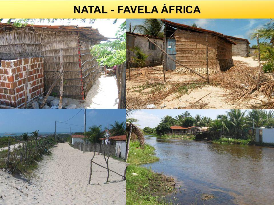 NATAL - FAVELA ÁFRICA