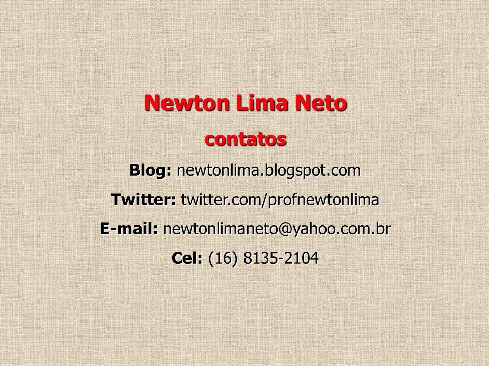 Newton Lima Neto contatos Blog: newtonlima.blogspot.com