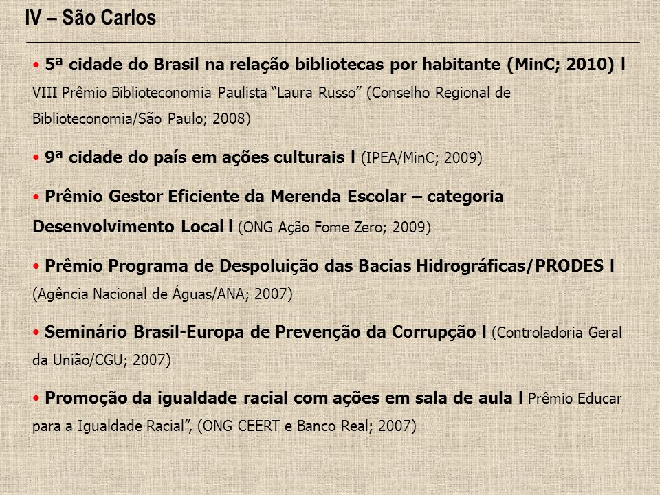 IV – São Carlos
