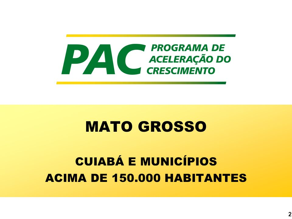 MATO GROSSO CUIABÁ E MUNICÍPIOS ACIMA DE 150.000 HABITANTES