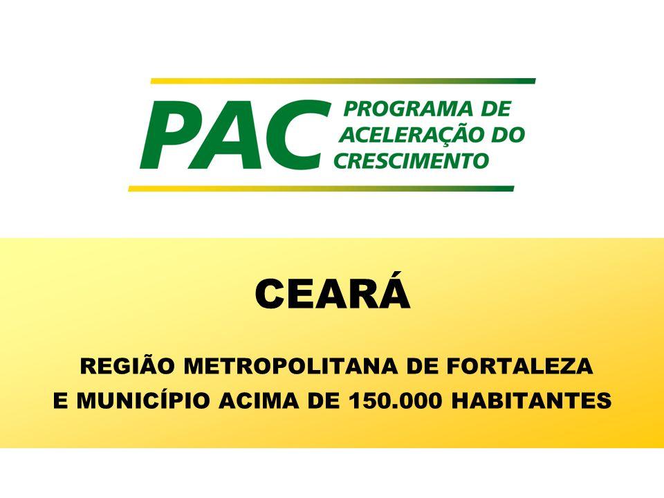 26/03/2017 CEARÁ REGIÃO METROPOLITANA DE FORTALEZA E MUNICÍPIO ACIMA DE 150.000 HABITANTES