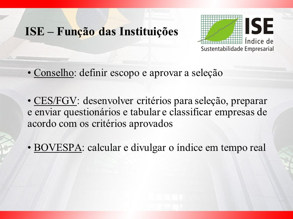 ISE – Função das Instituições