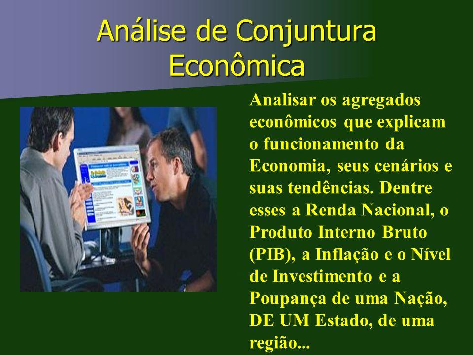 Análise de Conjuntura Econômica