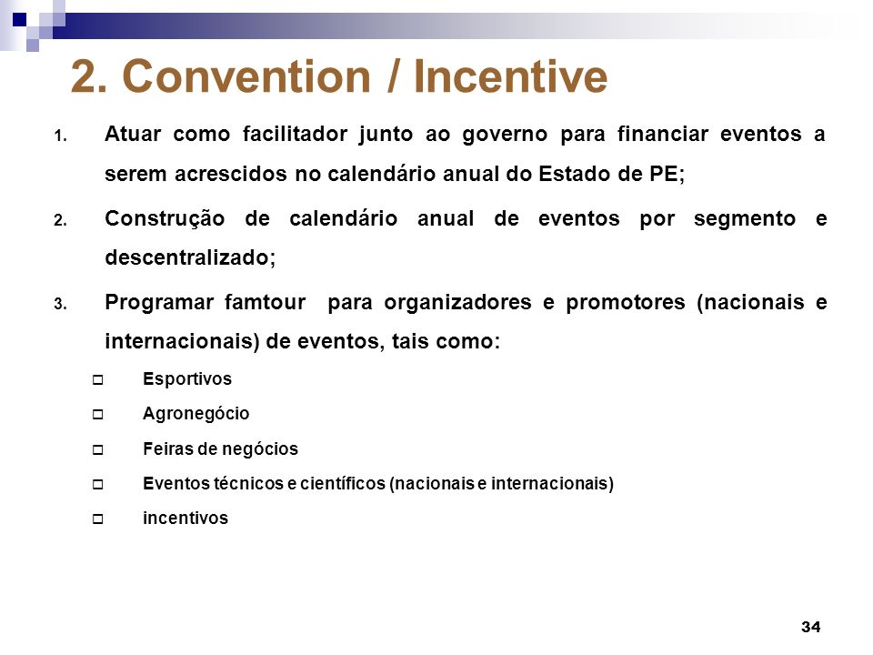 2. Convention / Incentive