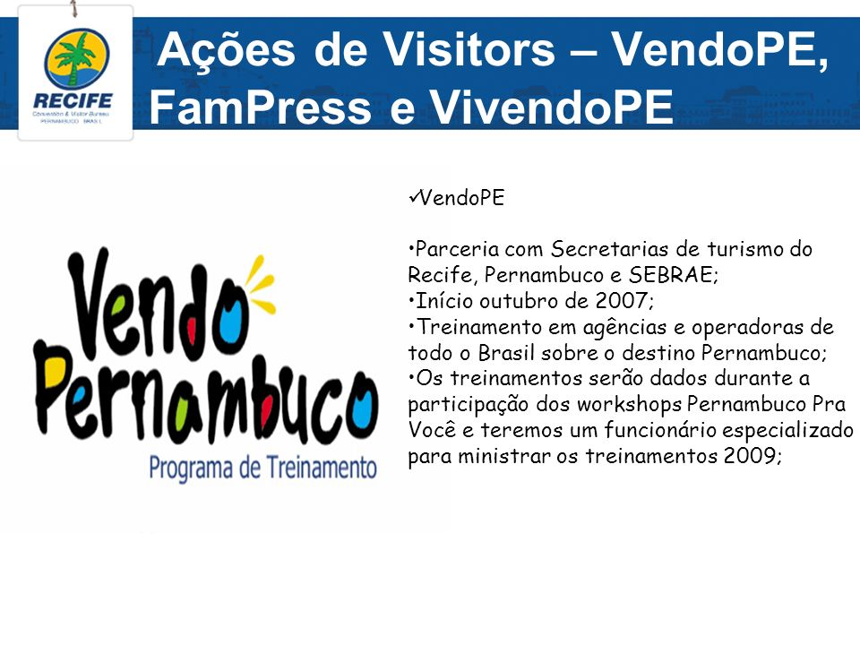 Ações de Visitors – VendoPE, FamPress e VivendoPE