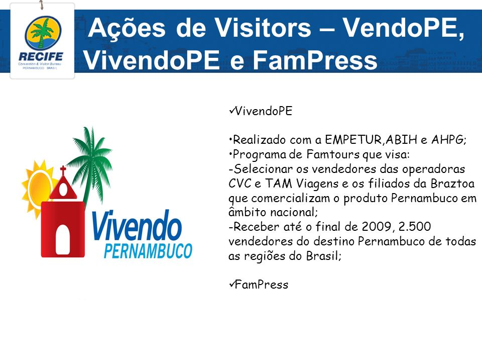 Ações de Visitors – VendoPE, VivendoPE e FamPress