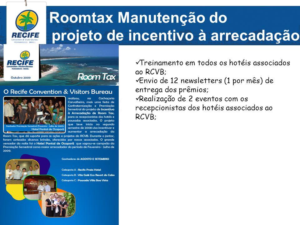 Roomtax Manutenção do projeto de incentivo à arrecadação