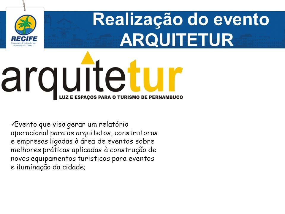 Realização do evento ARQUITETUR