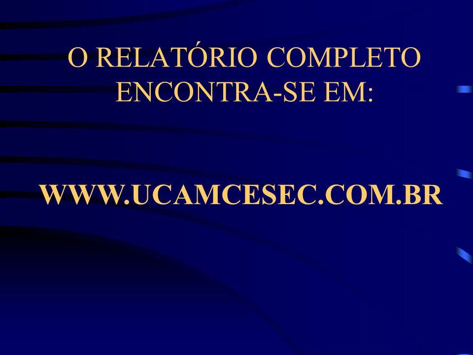 O RELATÓRIO COMPLETO ENCONTRA-SE EM:
