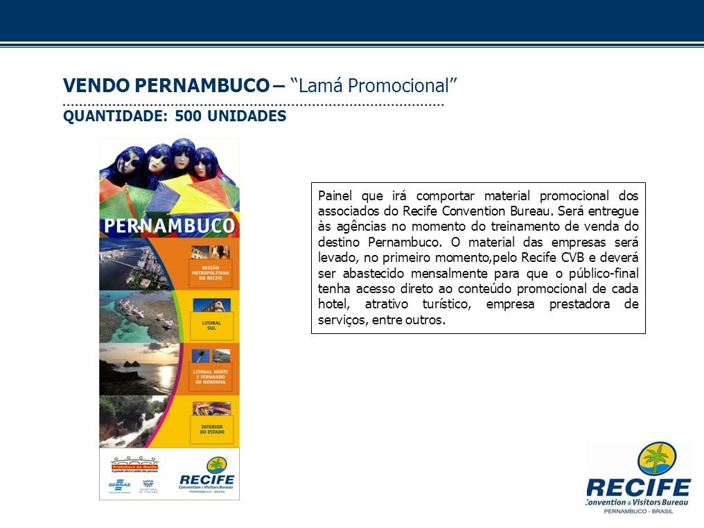 VENDO PERNAMBUCO – Lamá Promocional