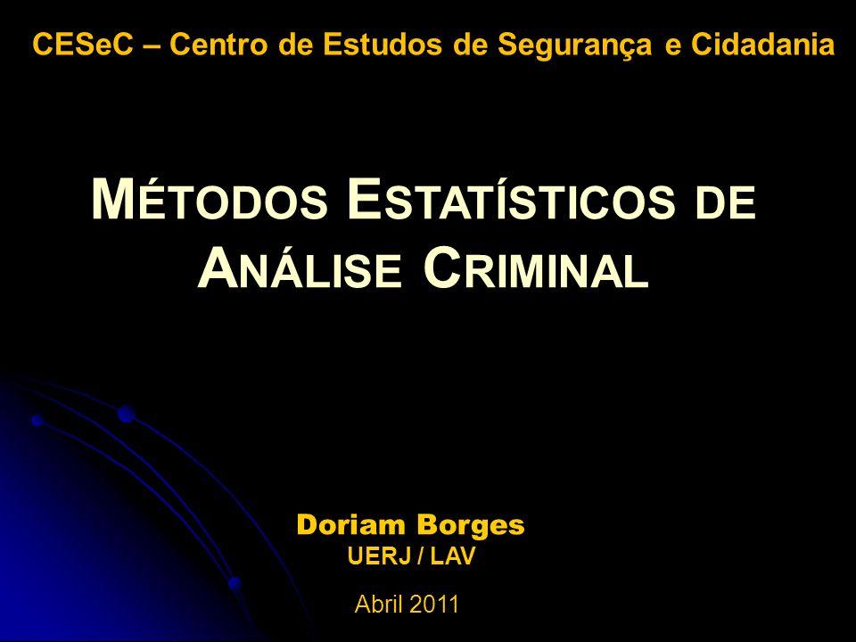 Métodos Estatísticos de Análise Criminal