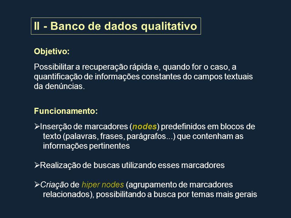 II - Banco de dados qualitativo