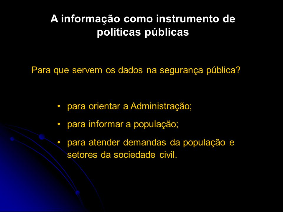 A informação como instrumento de políticas públicas