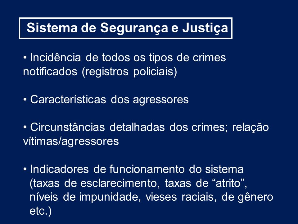 Sistema de Segurança e Justiça
