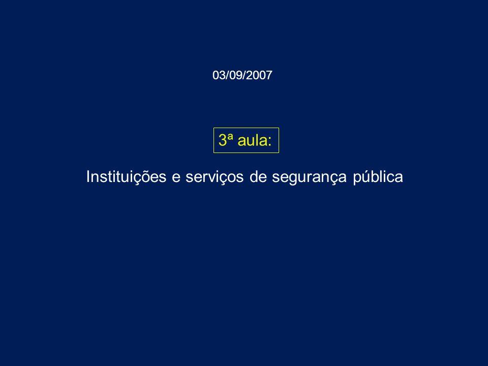 Instituições e serviços de segurança pública