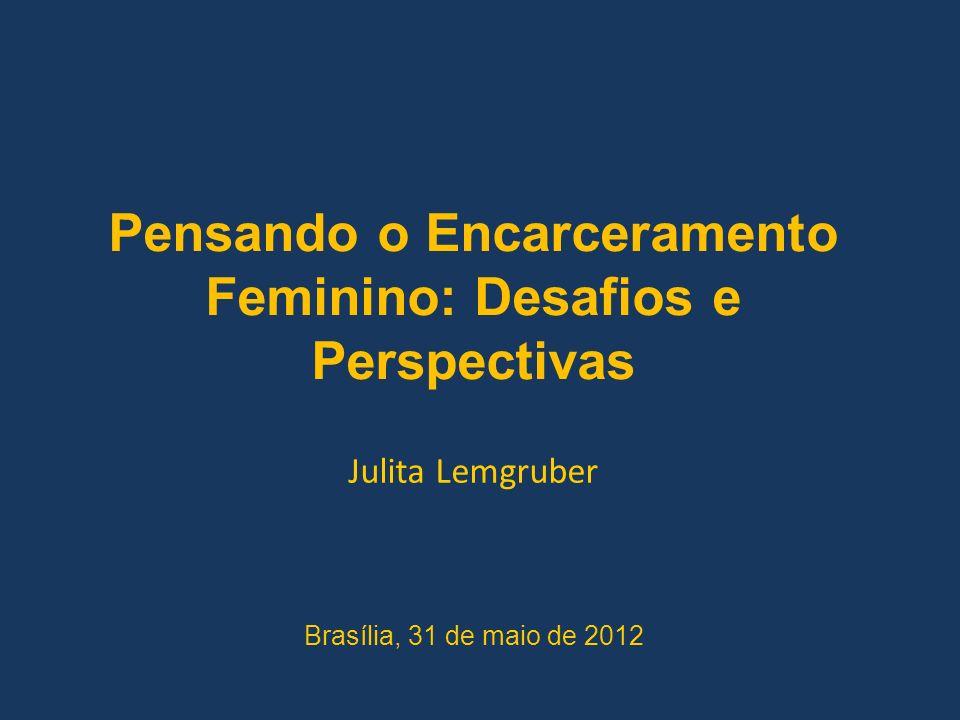 Pensando o Encarceramento Feminino: Desafios e Perspectivas
