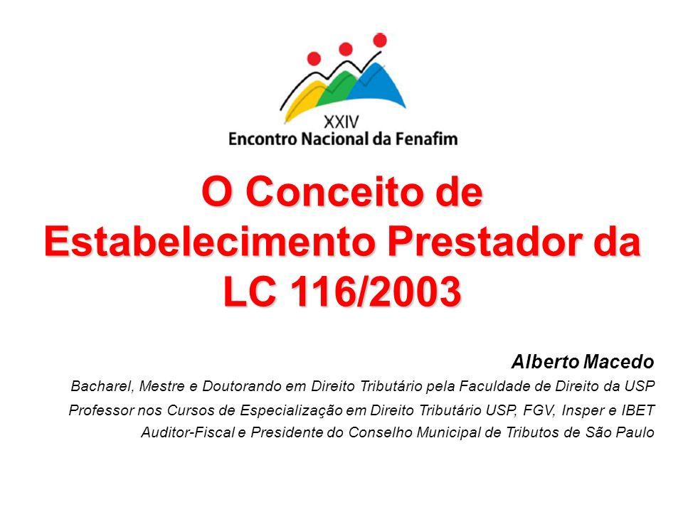 O Conceito de Estabelecimento Prestador da LC 116/2003