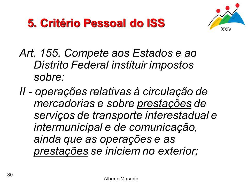 5. Critério Pessoal do ISS