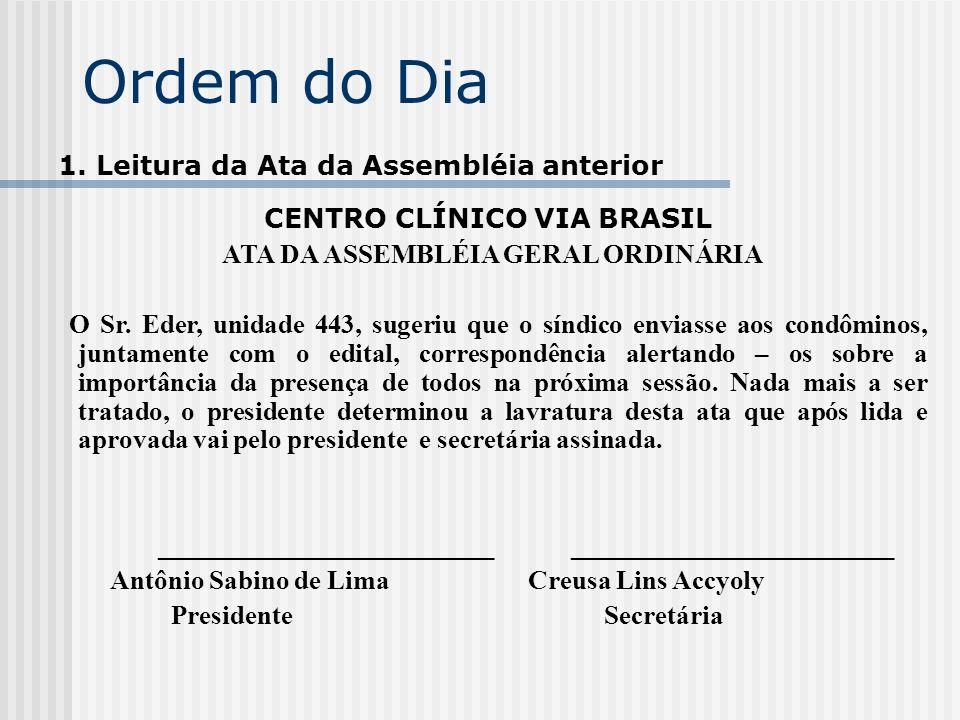 CENTRO CLÍNICO VIA BRASIL ATA DA ASSEMBLÉIA GERAL ORDINÁRIA