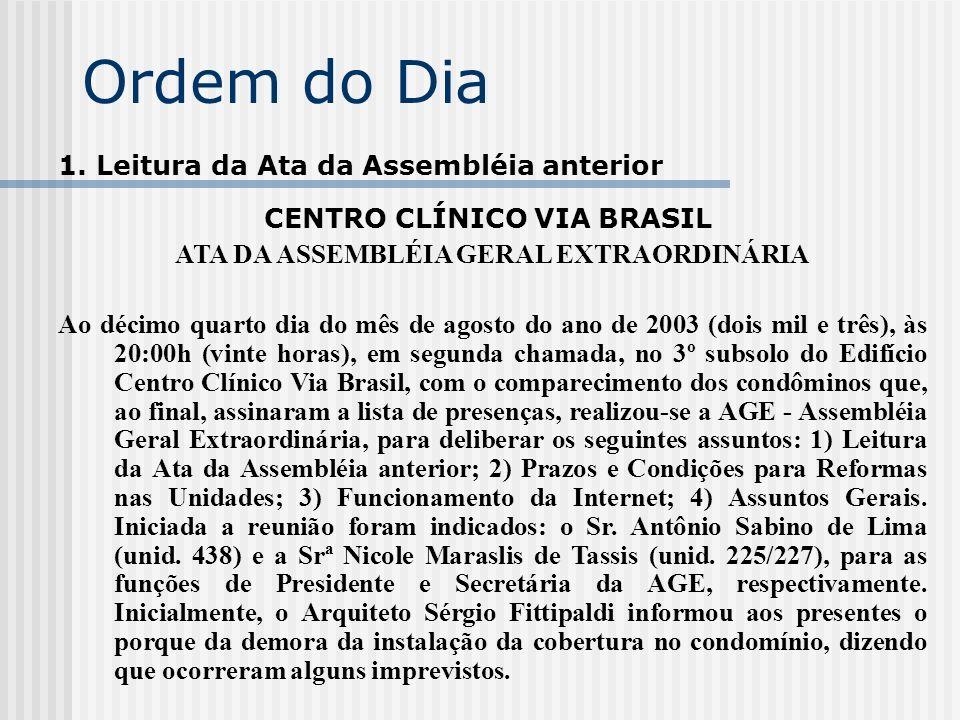 CENTRO CLÍNICO VIA BRASIL ATA DA ASSEMBLÉIA GERAL EXTRAORDINÁRIA