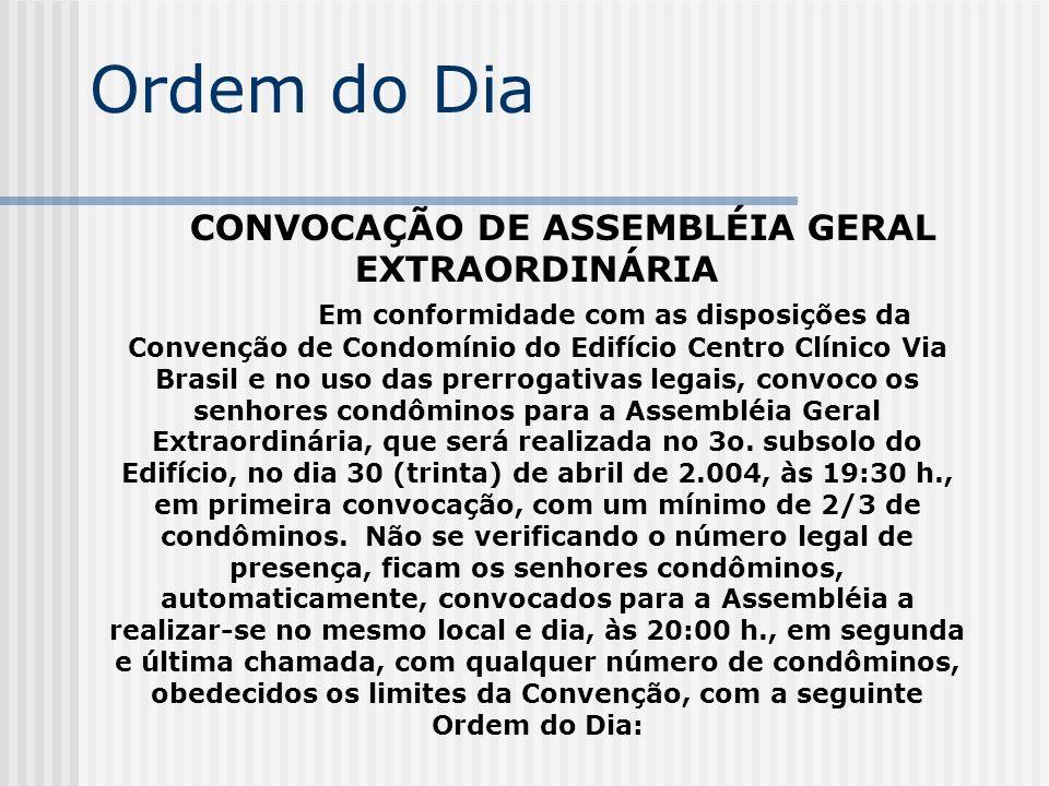 CONVOCAÇÃO DE ASSEMBLÉIA GERAL EXTRAORDINÁRIA