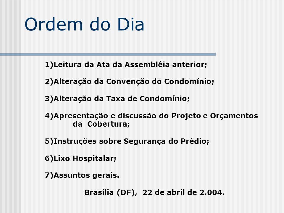 Brasília (DF), 22 de abril de 2.004.