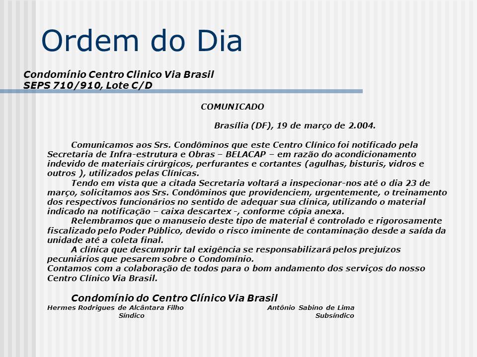 Ordem do Dia Condomínio Centro Clinico Via Brasil