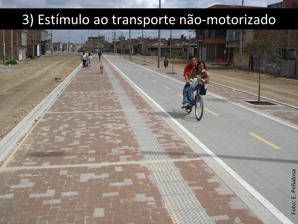 3) Estímulo ao transporte não-motorizado