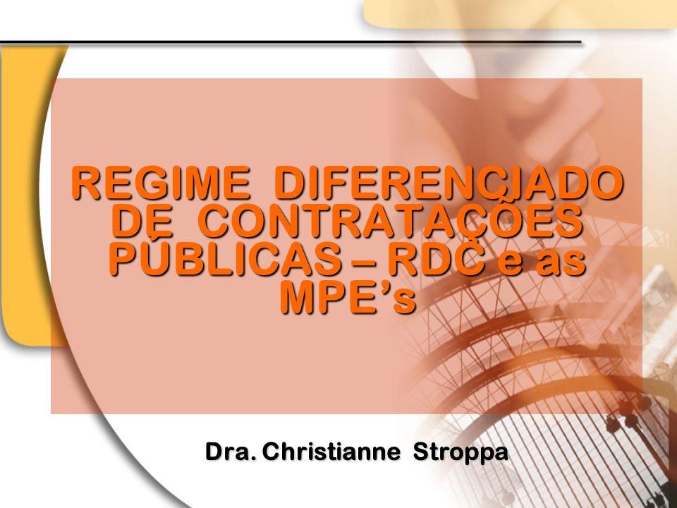 REGIME DIFERENCIADO DE CONTRATAÇÕES PÚBLICAS – RDC e as MPE's