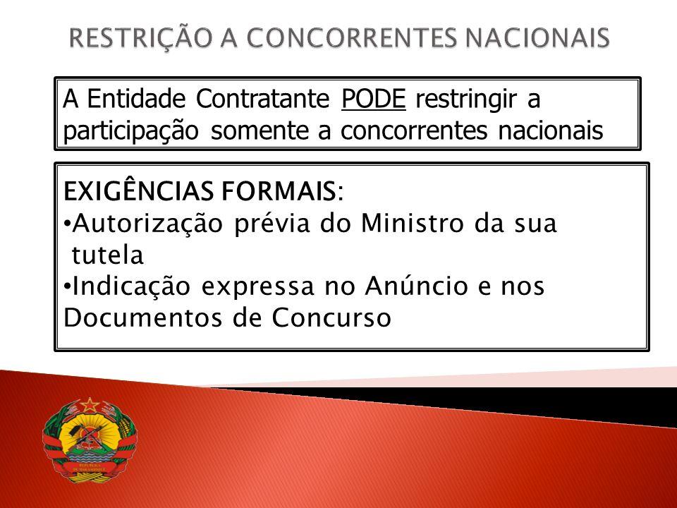 RESTRIÇÃO A CONCORRENTES NACIONAIS
