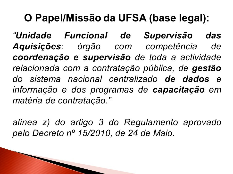 O Papel/Missão da UFSA (base legal):