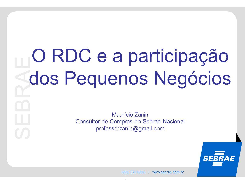 SEBRAE O RDC e a participação dos Pequenos Negócios