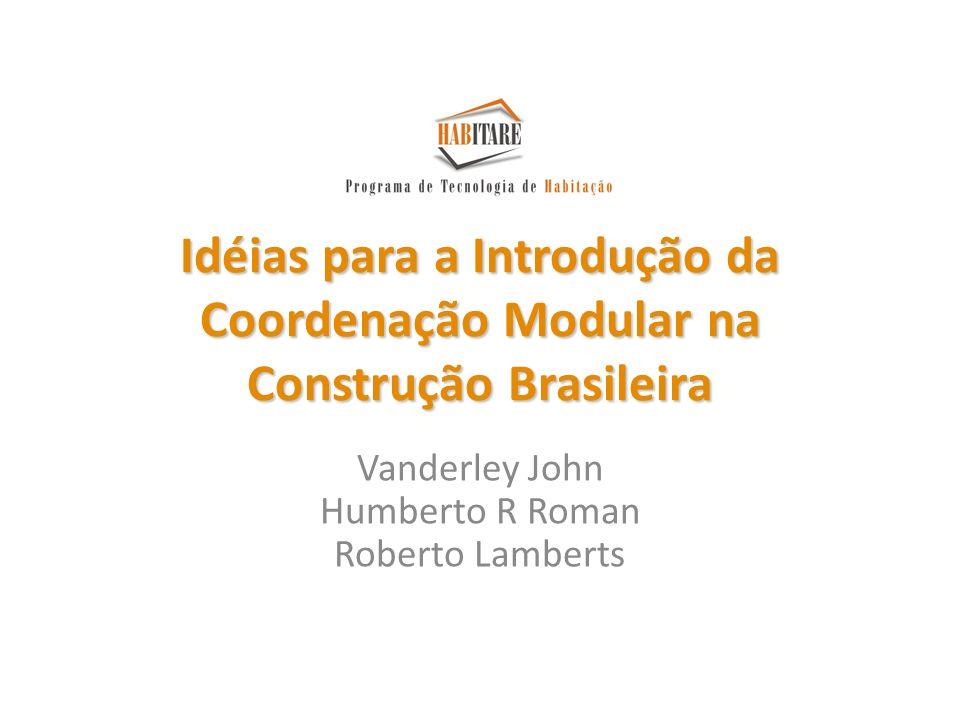 Vanderley John Humberto R Roman Roberto Lamberts
