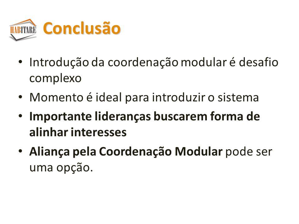 Conclusão Introdução da coordenação modular é desafio complexo