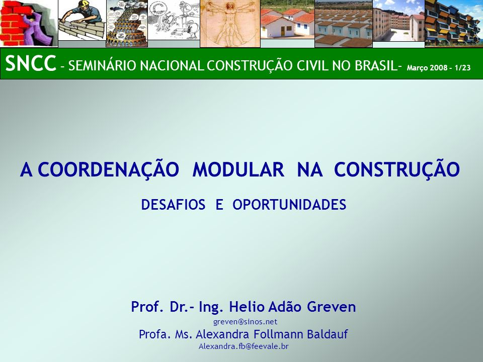 SNCC – SEMINÁRIO NACIONAL CONSTRUÇÃO CIVIL NO BRASIL- Março 2008 - 1/23