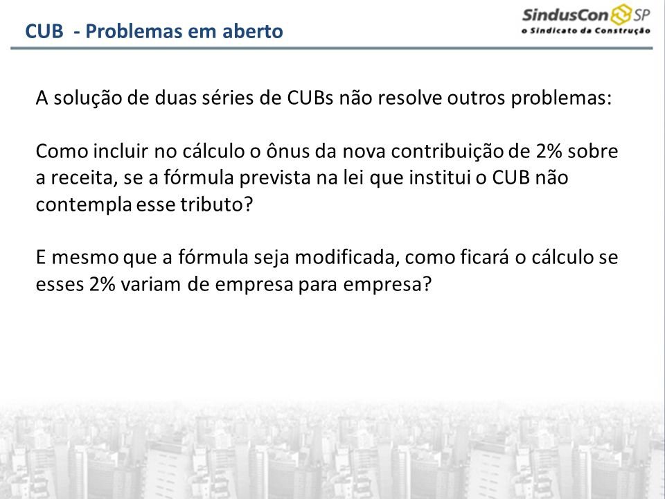 CUB - Problemas em aberto