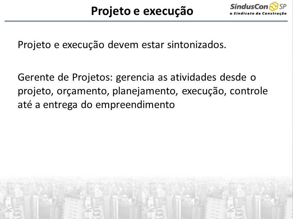 Projeto e execução